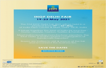 51st edition of IHGF Delhi Fair to be held from 19-23 May, 2021 at India Expo Centre & Mart– reg